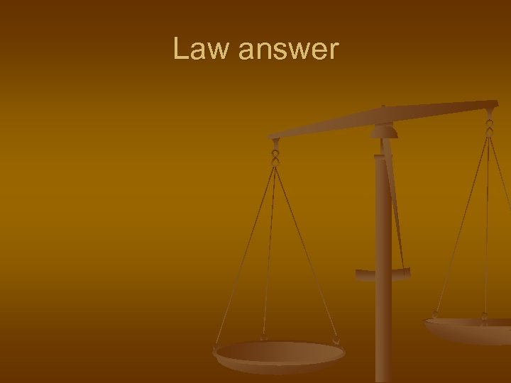 Law answer