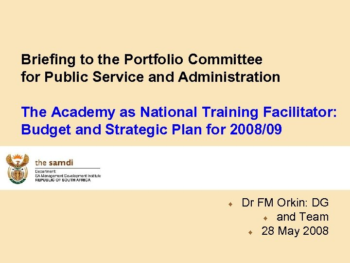 Briefing to the Portfolio Committee for Public Service and Administration The Academy as National