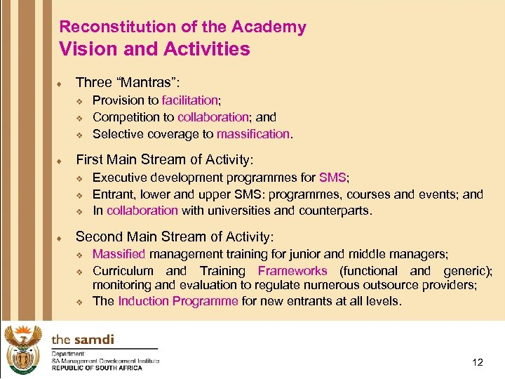 """Reconstitution of the Academy Vision and Activities ¨ Three """"Mantras"""": v v v ¨"""