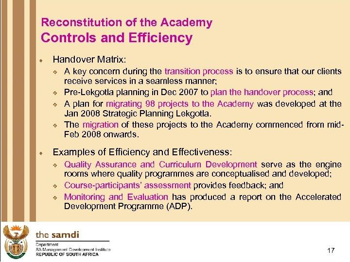 Reconstitution of the Academy Controls and Efficiency ¨ Handover Matrix: v v ¨ A
