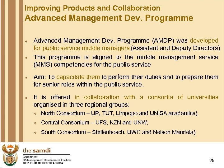 Improving Products and Collaboration Advanced Management Dev. Programme ¨ ¨ Advanced Management Dev. Programme