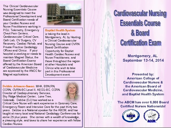 This Clinical Cardiovascular Nursing Essentials Course was designed to meet the Professional Development and