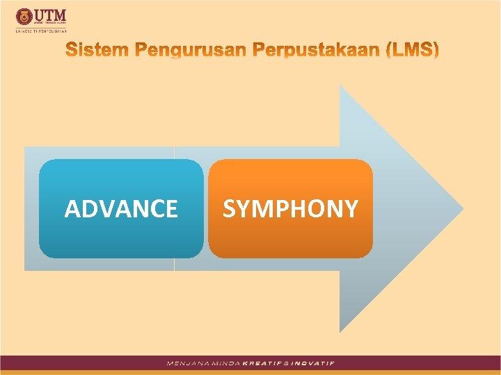 ADVANCE SYMPHONY