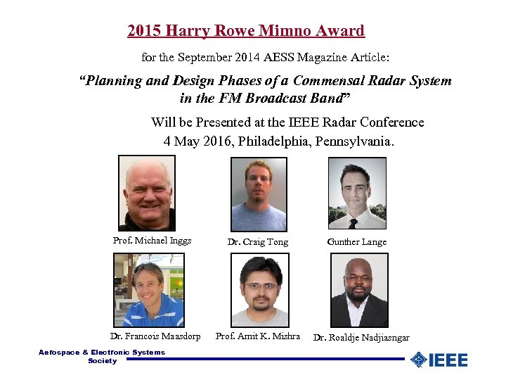 "2015 Harry Rowe Mimno Award for the September 2014 AESS Magazine Article: ""Planning and"