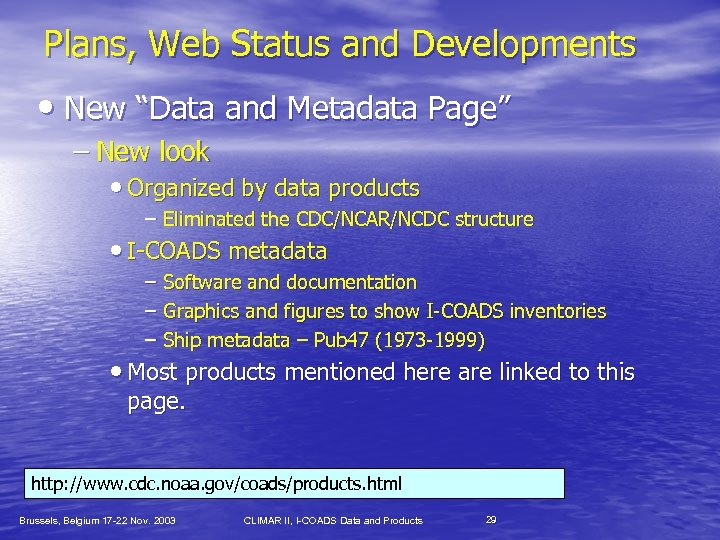 """Plans, Web Status and Developments • New """"Data and Metadata Page"""" – New look"""
