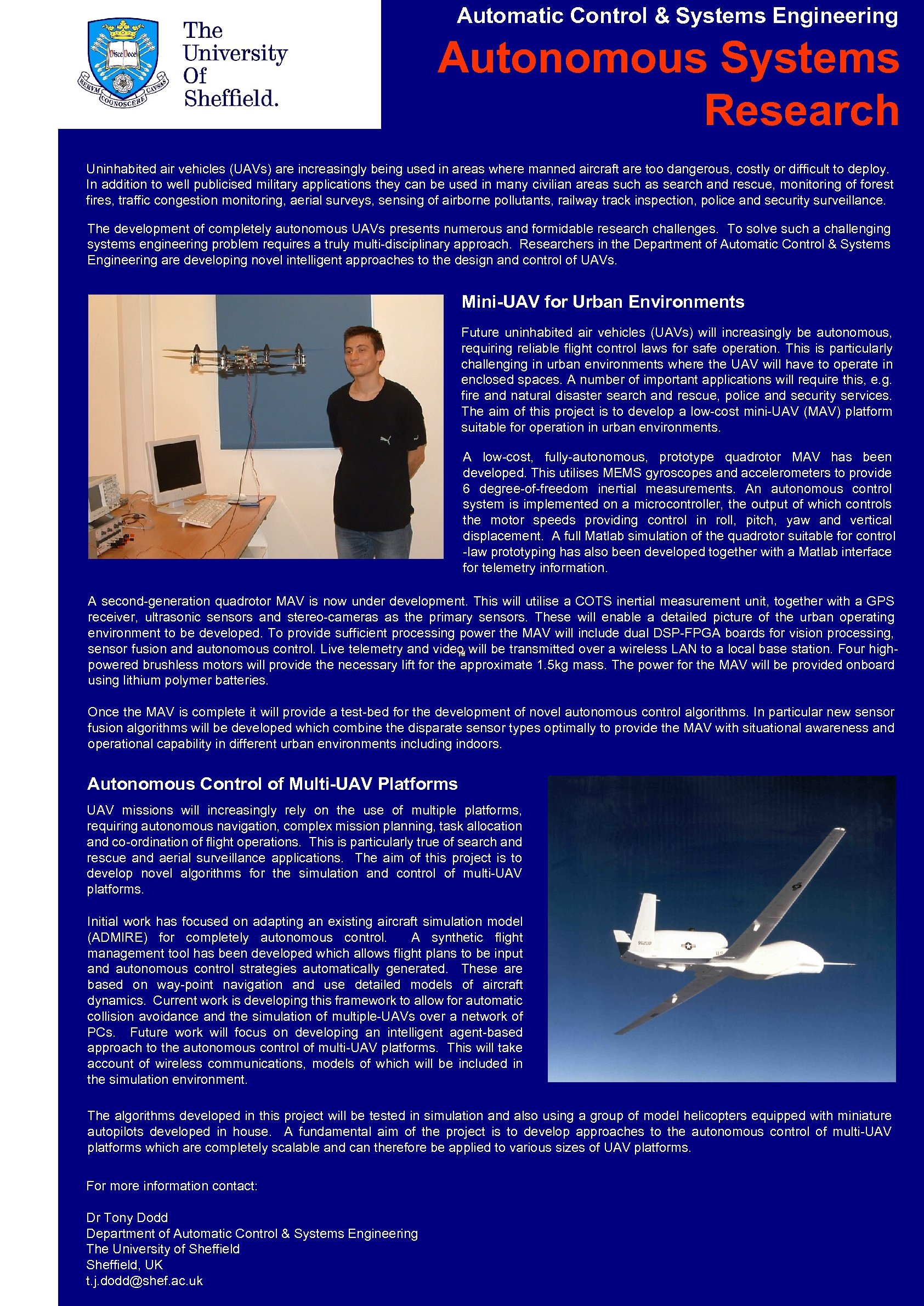 Automatic Control & Systems Engineering Autonomous Systems Research Uninhabited air vehicles (UAVs) are increasingly