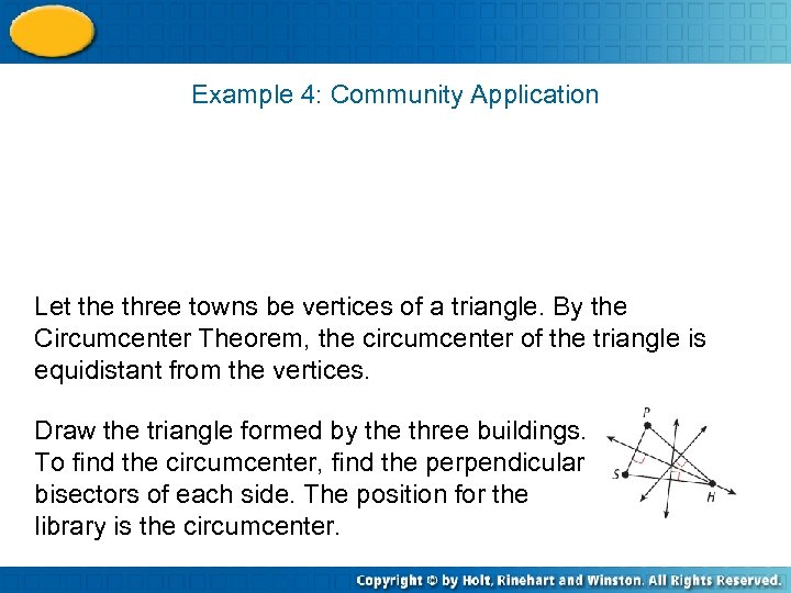 Example 4: Community Application Let the three towns be vertices of a triangle. By