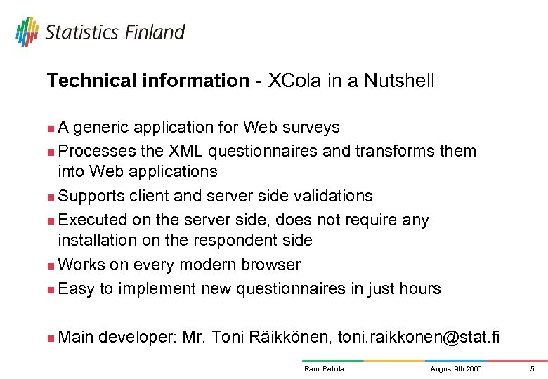 Technical information - XCola in a Nutshell A generic application for Web surveys n