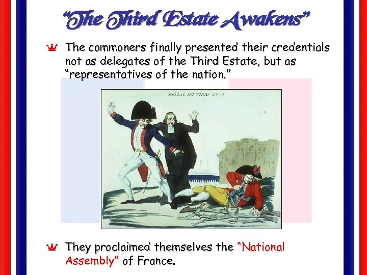 """The Third Estate Awakens"" Y The commoners finally presented their credentials not as delegates"