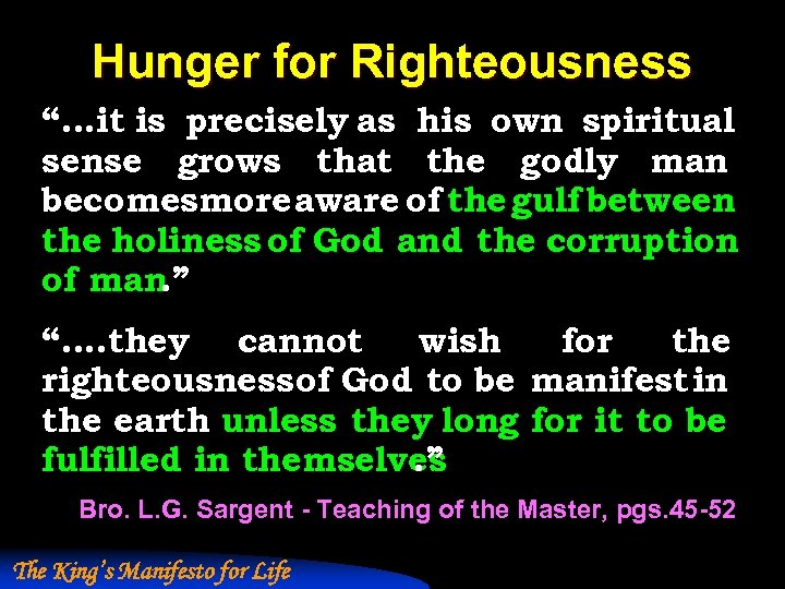 """Hunger for Righteousness """". . . it is precisely as his own spiritual sense"""