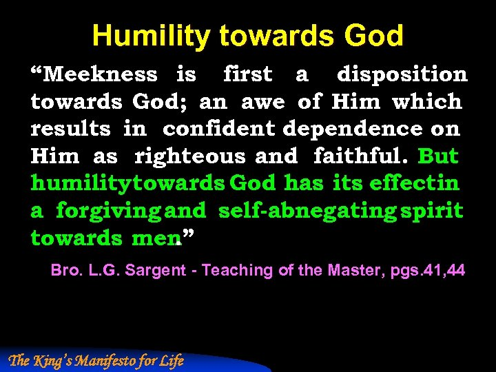 """Humility towards God """"Meekness is first a disposition towards God; an awe of Him"""