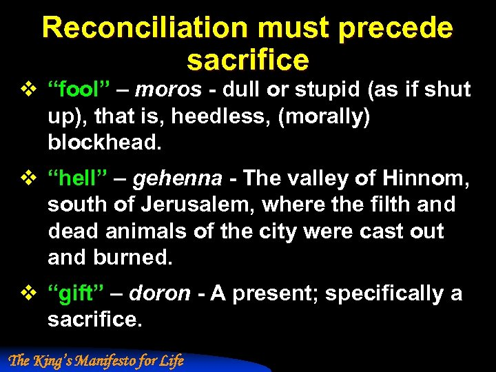 """Reconciliation must precede sacrifice v """"fool"""" – moros - dull or stupid (as if"""