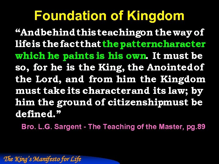 """Foundation of Kingdom """"And behind this teachingon the way of life is the fact"""