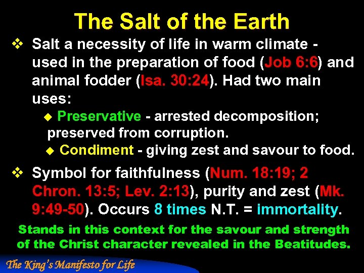 The Salt of the Earth v Salt a necessity of life in warm climate
