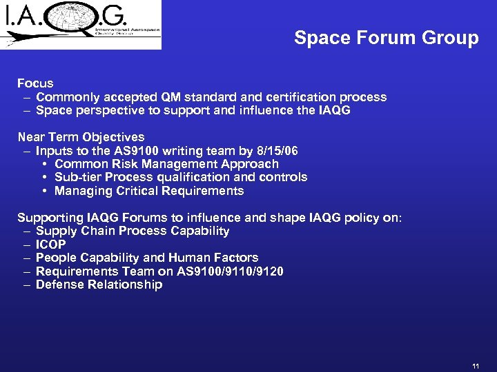 Space Forum Group Focus – Commonly accepted QM standard and certification process – Space