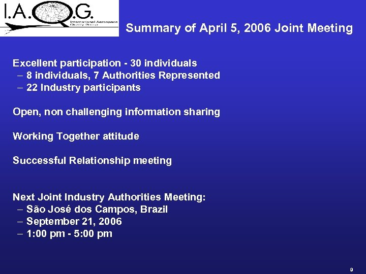 Summary of April 5, 2006 Joint Meeting Excellent participation - 30 individuals – 8