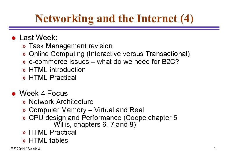 Networking and the Internet (4) l Last Week: » » » l Task Management
