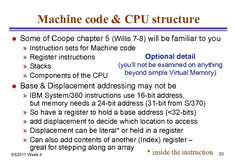 Machine code & CPU structure l Some of Coope chapter 5 (Willis 7 -8)