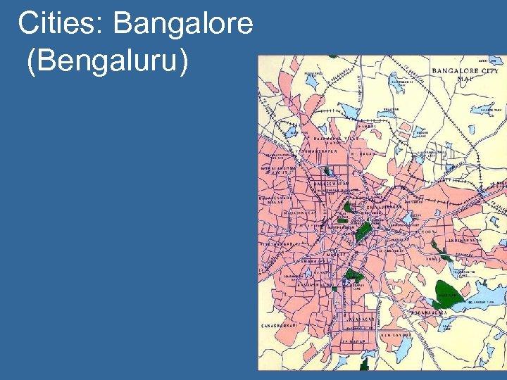 Cities: Bangalore (Bengaluru)
