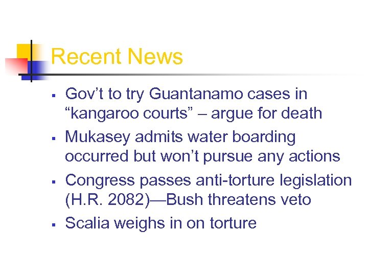 """Recent News § § Gov't to try Guantanamo cases in """"kangaroo courts"""" – argue"""