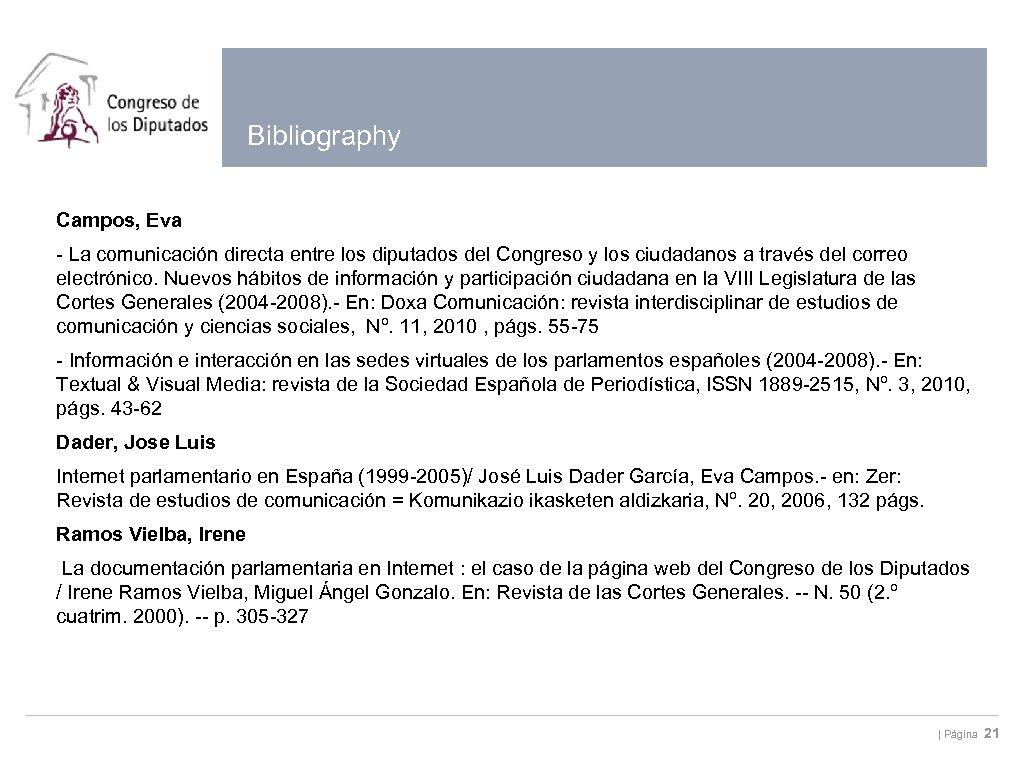 Bibliography Campos, Eva - La comunicación directa entre los diputados del Congreso y los