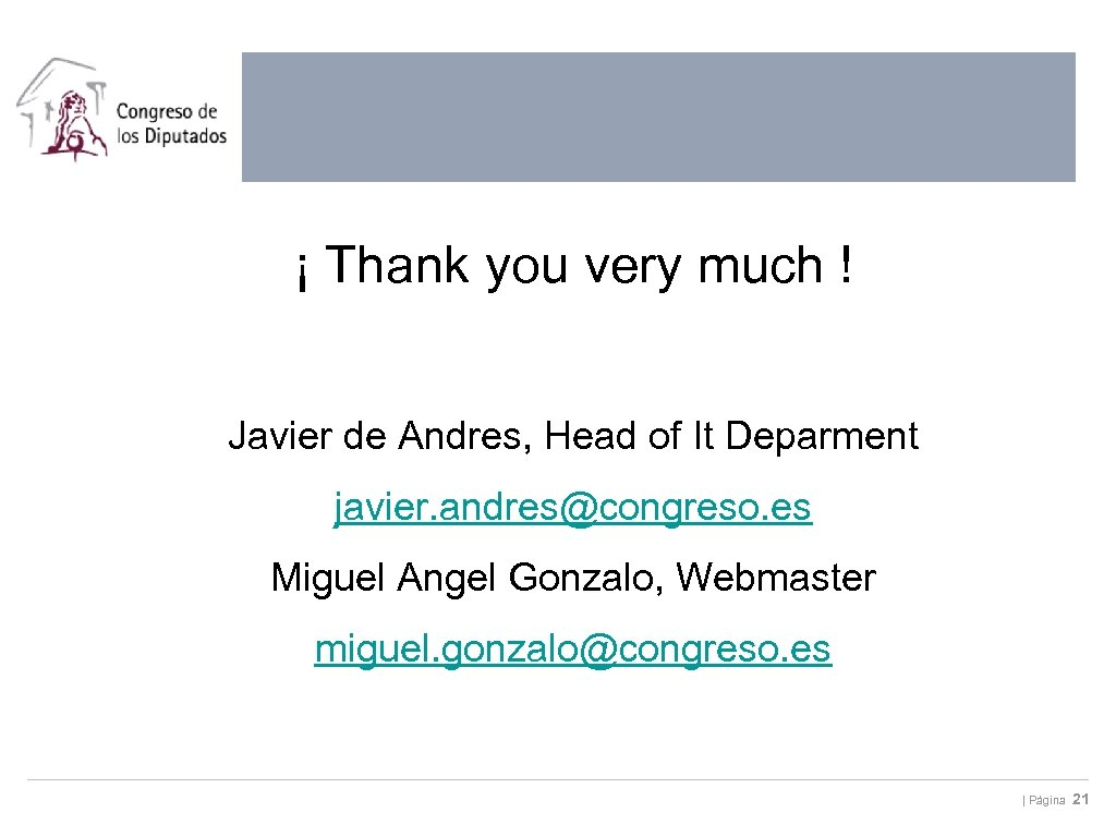 ¡ Thank you very much ! Javier de Andres, Head of It Deparment javier.