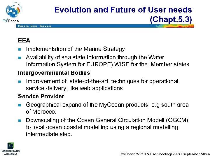 Evolution and Future of User needs (Chapt. 5. 3) Marine Core Service EEA n