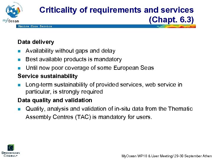 Criticality of requirements and services (Chapt. 6. 3) Marine Core Service Data delivery n