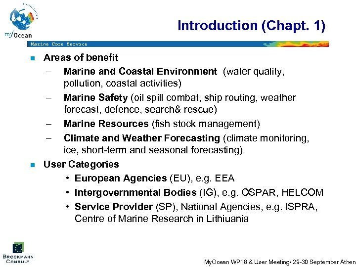 Introduction (Chapt. 1) Marine Core Service n n Areas of benefit – Marine and