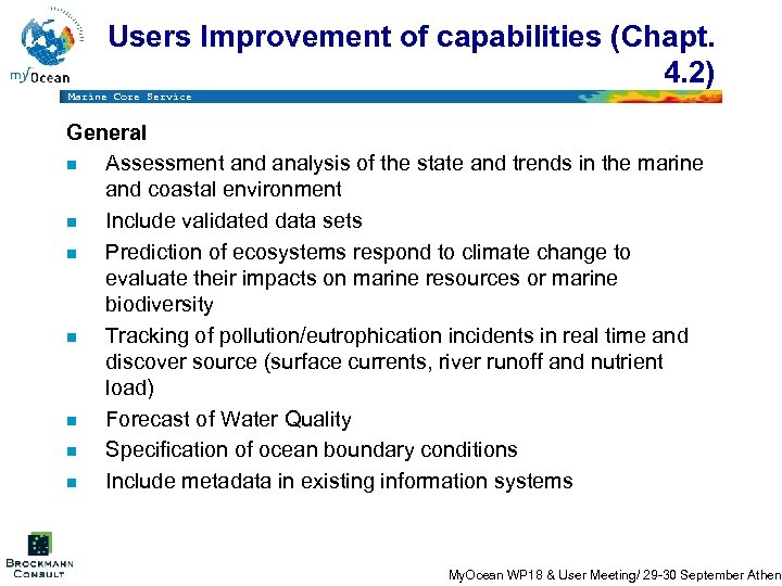 Users Improvement of capabilities (Chapt. 4. 2) Marine Core Service General n Assessment and