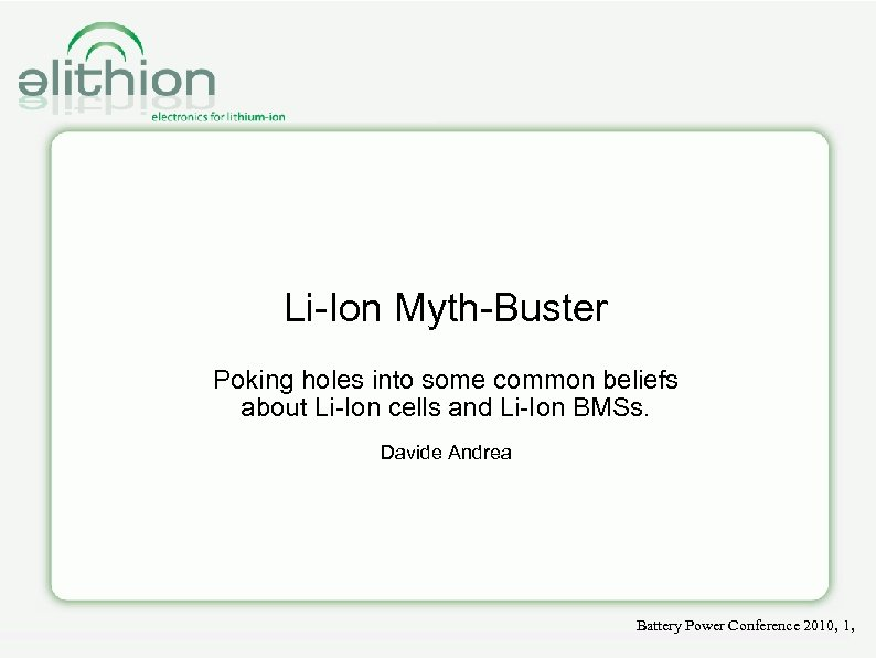 Li-Ion Myth-Buster Poking holes into some common beliefs about Li-Ion cells and Li-Ion BMSs.