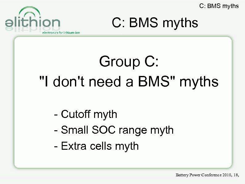 C: BMS myths Group C:
