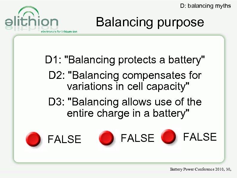 D: balancing myths Balancing purpose D 1: