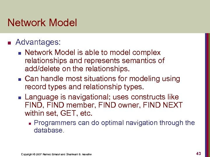 Network Model n Advantages: n n n Network Model is able to model complex