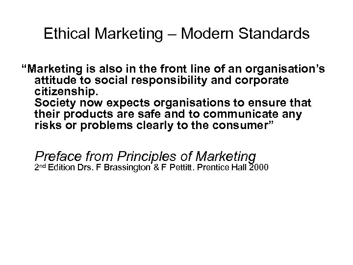 "Ethical Marketing – Modern Standards ""Marketing is also in the front line of an"