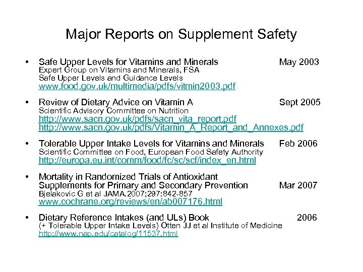 Major Reports on Supplement Safety • Safe Upper Levels for Vitamins and Minerals Expert