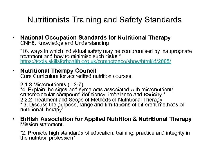 Nutritionists Training and Safety Standards • National Occupation Standards for Nutritional Therapy CNH 8.