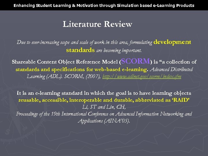 Enhancing Student Learning & Motivation through Simulation based e-Learning Products Literature Review Due to