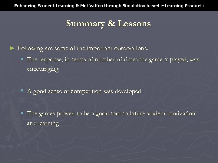 Enhancing Student Learning & Motivation through Simulation based e-Learning Products Summary & Lessons ►