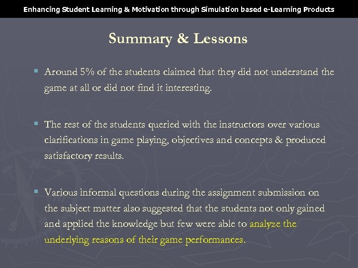 Enhancing Student Learning & Motivation through Simulation based e-Learning Products Summary & Lessons §