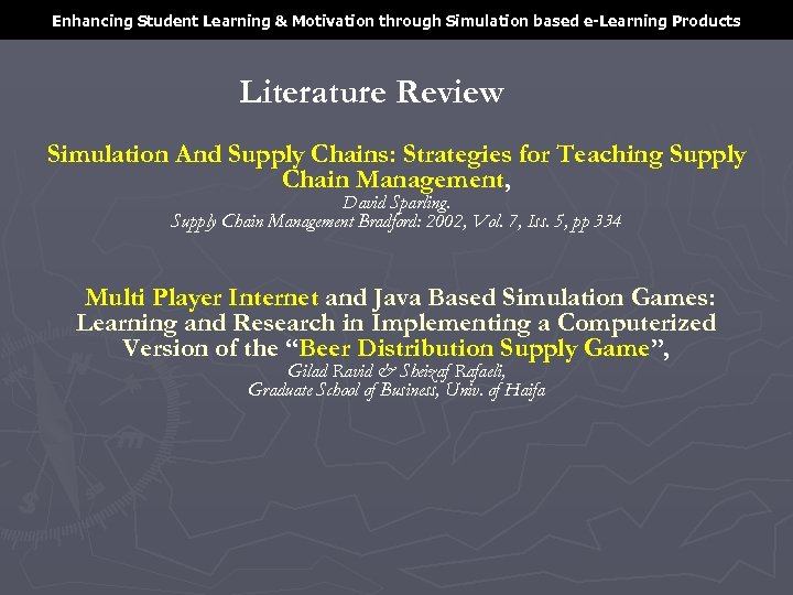 Enhancing Student Learning & Motivation through Simulation based e-Learning Products Literature Review Simulation And
