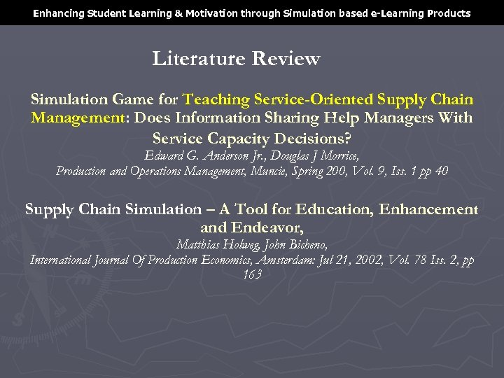 Enhancing Student Learning & Motivation through Simulation based e-Learning Products Literature Review Simulation Game