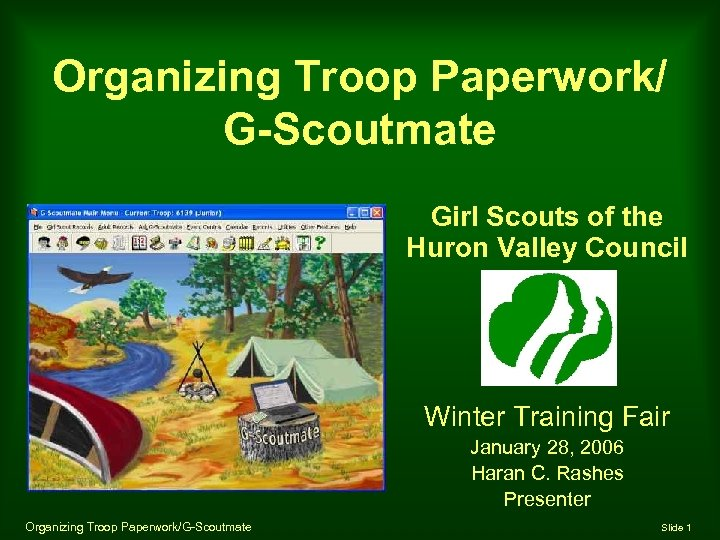 Organizing Troop Paperwork/ G-Scoutmate Girl Scouts of the Huron Valley Council Winter Training Fair