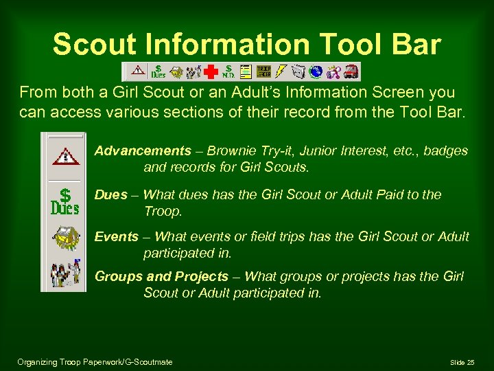 Scout Information Tool Bar From both a Girl Scout or an Adult's Information Screen