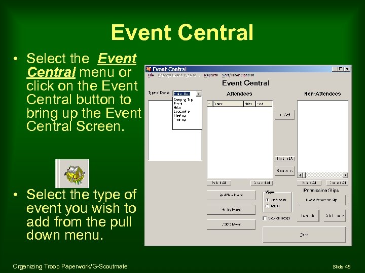 Event Central • Select the Event Central menu or click on the Event Central