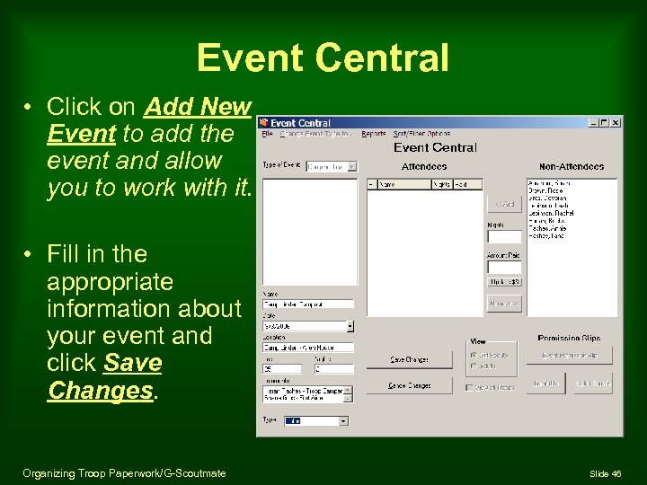 Event Central • Click on Add New Event to add the event and allow