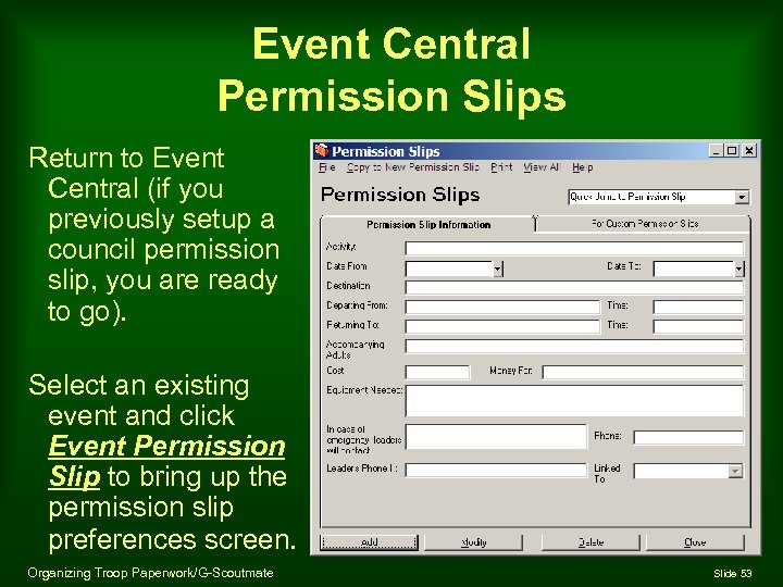 Event Central Permission Slips Return to Event Central (if you previously setup a council