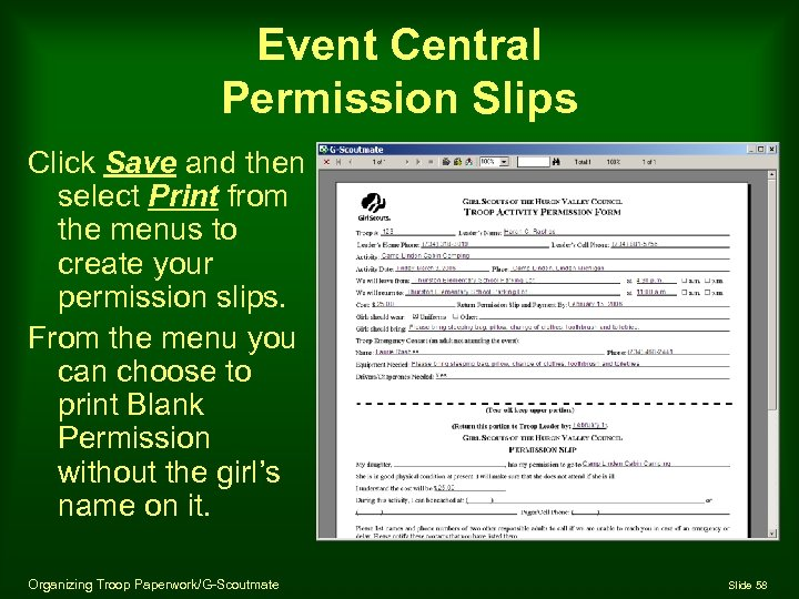 Event Central Permission Slips Click Save and then select Print from the menus to