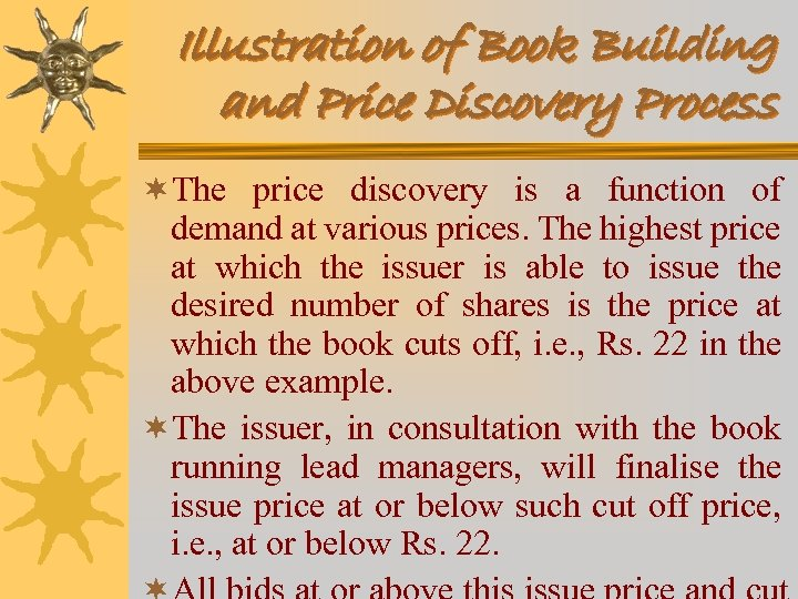 Illustration of Book Building and Price Discovery Process ¬The price discovery is a function