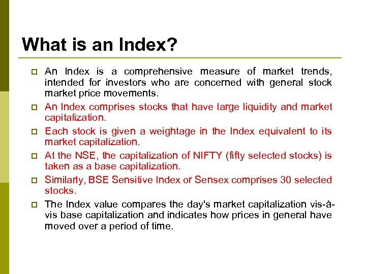 What is an Index? p p p An Index is a comprehensive measure of